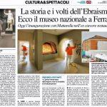 La storia e i volti dell'Ebraismo. Ecco il museo nazionale a Ferrara