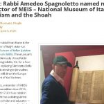 Italy: Rabbi Amedeo Spagnoletto named new director of MEIS – National Museum of Italian Judaism and the Shoah