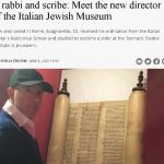 A rabbi and scribe: Meet the new director of the Italian Jewish Museum