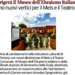 Spagnoletto dirigerà il Museo dell'Ebraismo italiano Ferrara, arrivano nuovi vertici per il Meis e il Teatro Comunale