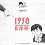"October 15th and 16th, Cinema Boldini: ""1938 DIVERSI"", a film by Giorgio Treves"