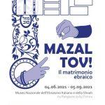 """Dal 4 giugno il MEIS ospita la mostra """"Mazal Tov! Il matrimonio ebraico!"""""""
